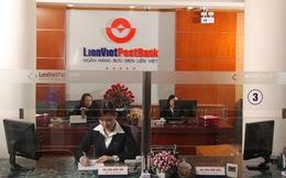 LienVietPostBank lãi trước thuế 160 tỷ đồng, tín dụng tăng trưởng 21%