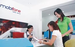 Cổ phần hóa MobiFone có thể thu về hơn 20.000 tỷ đồng