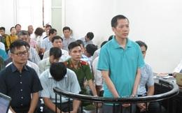 Nguyên Kế toán trưởng, Phó Giám đốc Công ty PVC-ME bị y án 15 năm tù