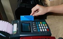 Đã đến lúc quản lý rủi ro từ rút tiền qua thẻ tín dụng bằng máy POS?