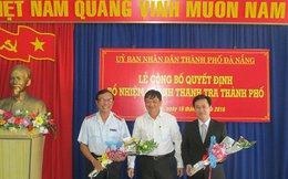 Bổ nhiệm chánh thanh tra TP Đà Nẵng