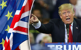 """Donald Trump lên tiếng vụ Brexit: """"Tuyệt vời!"""""""