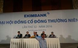 ĐHĐCĐ Eximbank: Vẫn chưa thể thành công