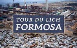 """Phản ứng gay gắt với tour du lịch Formosa """"cá chết hóa rồng"""""""