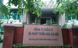 Hà Nội ra tay xử lý các sai phạm tại Công ty quản lý nhà Hà Nội