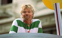 Richard Branson: Suy nghĩ như một đứa trẻ mới biết đi, tôi nhìn thấy những cơ hội mà người khác thường nghĩ là trở ngại