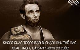 """10 lần thất bại trước khi trở thành Tổng thống Mỹ: Không ai dạy bạn """"bài học thành công chỉ đến với người không bỏ cuộc"""" hay hơn Abraham Lincoln"""