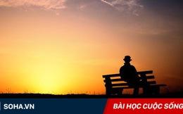5 sự thật bất di bất dịch trong cuộc sống: Ai cũng nên nhớ, nhất là khi đang tuyệt vọng!