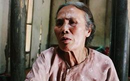 Chuyện chưa kể về người mẹ già nuôi 6 người con dại - Tuổi thơ dữ dội, ám ảnh chuyện anh, chị em chết đói