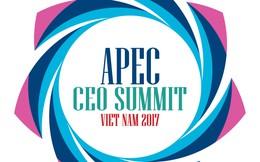 Một loạt lãnh đạo cao cấp của các tập đoàn lớn trên thế giới sẽ quy tụ tại APEC CEO Summit Đà Nẵng