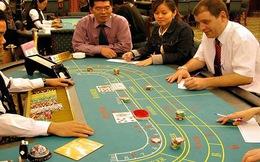Chưa thí điểm cho người Việt chơi casino