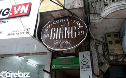 """Chủ nhân quán cà phê Giảng: Chúng tôi vẫn bán cà phê kiểu """"hữu xạ tự nhiên hương"""", có chất lượng khách hàng tự sẽ tìm đến"""