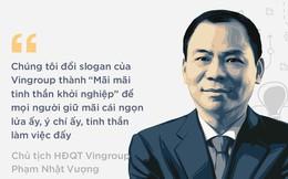 Tinh thần khởi nghiệp của tỷ phú Việt Nam đầu tiên lọt vào danh sách 500 người giàu nhất hành tinh