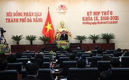 Khuyết Chủ tịch, HĐND Đà Nẵng vẫn khai mạc kỳ họp thứ 6
