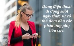 """6 điều thực sự có thể xảy ra với cơ thể nếu như bạn cứ """"cắm mặt"""" vào điện thoại suốt cả ngày"""