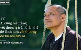 """TS Nguyễn Mạnh Hùng: Dù có đánh đập, chửi mắng, cướp giật của tôi... """"Nếu làm tôi ghét được bạn, tôi sẽ biếu bạn ngay cái ô tô"""""""