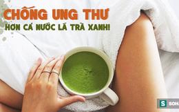 """TS nổi tiếng Mỹ: """"Chiến binh chống ung thư"""" mạnh hơn nước trà xanh nên dùng hàng ngày"""