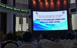 BĐS Điện lực miền Trung chính thức gia nhập sàn HOSE, ông Nguyễn Kháng Chiến tiếp tục thâu tóm quỹ đất Đà Nẵng