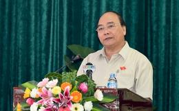 Thủ tướng: Phải coi phục vụ nhân dân là quan trọng nhất