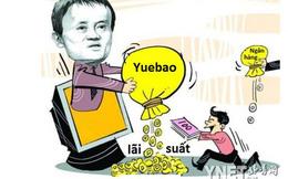 """Yuebao - Ví tiền trực tuyến """"tự đẻ ra tiền"""", quỹ tiền tệ lớn nhất thế giới và cuộc cách mạng tài chính của Jack Ma"""