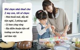Chọn nhà thuê cho nữ độc thân: Phần 3 - Mẹ đơn thân nuôi con nhỏ
