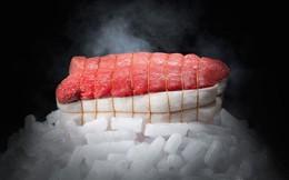 """Món thịt bò """"ngủ đông"""" đắt nhất thế giới, muốn ăn phải đặt trước cả năm trời"""