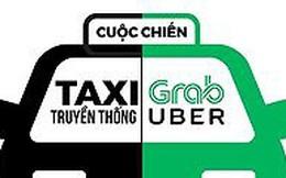 """Cuộc chiến taxi: Định danh rõ ràng Uber, Grab và """"quản"""" như taxi"""