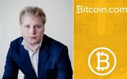 Đồng sáng lập Bitcoin.com vừa bán toàn bộ số Bitcoin của mình, cảnh báo Bitcoin là tài sản vô giá trị