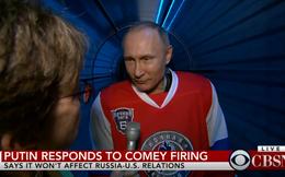 Tổng thống Putin nói về vụ Giám đốc FBI bị sa thải đột ngột