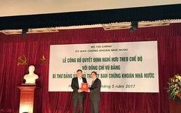Chủ tịch UBCKNN Vũ Bằng nghỉ hưu