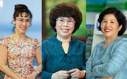 """3 nữ doanh nhân quyền lực trên thương trường Việt Nam: Thành công rực rỡ nhưng không quên thiên chức """"người giữ lửa cho tổ ấm"""""""