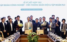 FLC bắt tay Viettel để tận dụng cơ hội kỷ nguyên số