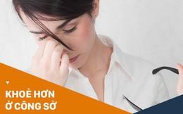Hội văn phòng nên thuộc nằm lòng 6 cách giảm bớt tình trạng khô mắt ngay sau đây