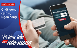 Mobile Banking: Hiện đại nhưng nhiều khi còn phức tạp, mất thời gian