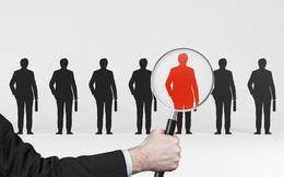"""Nếu bạn là một nhà tuyển dụng, nhất định không được bỏ qua những điều này để tìm được """"nhân tài như ý"""""""