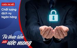 Bảo mật thông tin ngân hàng: Bao giờ mới hết bất an?