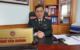 Phó Tổng Thanh tra Chính phủ Ngô Văn Khánh nghỉ hưu theo chế độ từ 1/3/2018