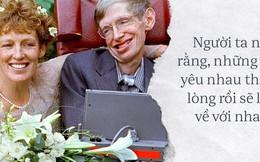 Chuyện tình tan hợp - hợp tan giữa Stephen Hawking và người vợ Jane Wilde: Tình yêu vĩ đại đem đến phép nhiệm màu, dù 11 năm xa cách vẫn quay về với nhau