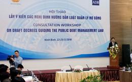 Bộ Tài chính lấy ý kiến nhiều nghị định về quản lý nợ công