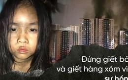 Từ bức ảnh gương mặt 2 em bé ám đầy khói đen: Đừng giết bản thân và hàng xóm vì những sự hồn nhiên khi sống trong chung cư