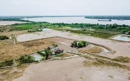 """Long An: Vì sao Dự án KCN Cầu cảng Phước Đông """"treo"""" 11 năm"""