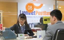 LienVietPostBank điều chỉnh tăng nhiều loại phí dịch vụ