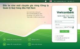 BIDV, Vietcombank cảnh báo khách hàng về website giảo mạo lấy cắp thông tin