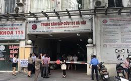 Nhiều nhân viên Trung tâm cấp cứu 115 ở Hà Nội bỏ việc
