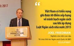 """Vì sao Chỉ số Công khai Ngân sách của Việt Nam đạt thấp nhưng vẫn là """"đỉnh cao về minh bạch""""?"""