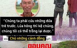 Những người hùng trong chiến dịch giải cứu đội bóng nhí Thái Lan: Lúa hỏng có thể trồng lại được, chúng ta phải cứu những đứa trẻ trước