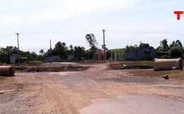 Nhiều dự án ở Thanh Hóa chậm tiến độ giải phóng mặt bằng