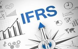 Chính thức phê duyệt Đề án áp dụng IFRS tại Việt Nam: Cơ hội cũng là thách thức trong quản trị doanh nghiệp