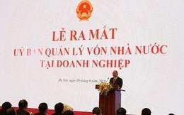 """Thủ tướng đặt câu hỏi về hai ngã rẽ của """"siêu Uỷ ban"""" quản lý 2,3 triệu tỷ đồng tài sản nhà nước"""