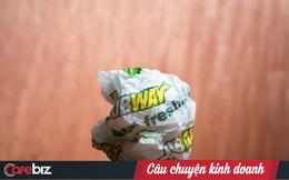 Từ chiếc bánh kẹp Subway 5 USD tới bi kịch của các hãng fast-food: Đua nhau giảm giá đến mức thấp hơn cả chi phí để... cùng chết!